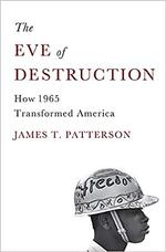 The Eve of Destruction - James T. Patterson (ISBN 9780465013586)