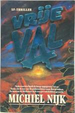 Vrije val - Michiel Nijk (ISBN 9789024524747)