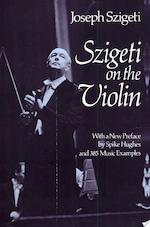 Szigeti on the Violin - Joseph Szigeti (ISBN 9780486237633)