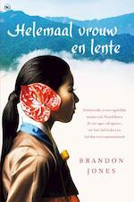 Helemaal vrouw en lente - Brandon Jones (ISBN 9789044338058)