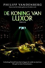 De koning van Luxor - Philipp Vandenberg (ISBN 9789061124795)