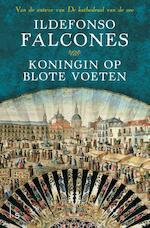Koningin op blote voeten - Ildefonso Falcones (ISBN 9789021809328)
