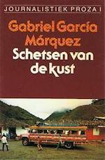 Schetsen van de kust - Gabriel Garcia Marquez (ISBN 9789029017435)