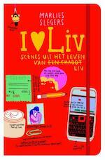 I love Liv - Marlies Slegers (ISBN 9789048813322)