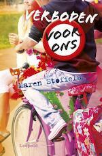 Verboden voor ons - Maren Stoffels (ISBN 9789025858445)