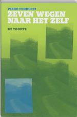 Zeven wegen naar het zelf - Pierre Ferrucci (ISBN 9789060206089)
