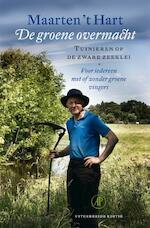 De groene overmacht - Maarten 't Hart (ISBN 9789029583923)