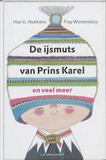 De ijsmuts van Prins Karel - Han G. Hoekstra, Amp, Fiep. Westendorp (ISBN 9789029010993)