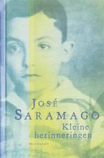Kleine herinneringen - José Saramago (ISBN 9789029079693)