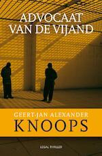 Advocaat van de vijand - Geert-Jan Knoops (ISBN 9789022994924)