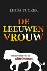 De leeuwenvrouw - Linda Tucker (ISBN 9789020205473)