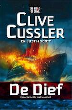 De dief - Clive Cussler, Justin Scott (ISBN 9789044345520)