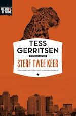Sterf twee keer - Tess Gerritsen (ISBN 9789044345544)