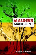 Malinese mangopit - B. de Boer, Bernadette de Boer (ISBN 9789051797015)