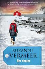 Het chalet - Suzanne Vermeer (ISBN 9789400503403)