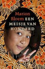 Een meisje van honderd - Marion Bloem (ISBN 9789029588348)
