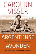 Argentijnse avonden - Carolijn Visser (ISBN 9789045026602)