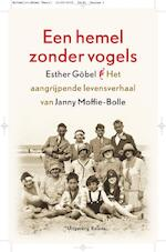 Een hemel zonder vogels - Esther Gobel, Esther Göbel (ISBN 9789460032356)
