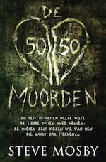 De 50/50-moorden - Steve Mosby (ISBN 9789022993545)