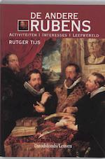 De andere Rubens - Rutger Tijs (ISBN 9789058262691)
