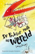 Dr. Proktor redt de wereld - Jo Nesbø (ISBN 9789047703846)