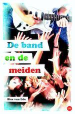 De band & de meiden - Bies van Ede (ISBN 9789025111687)