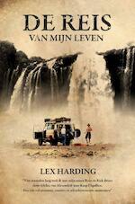 De reis van mijn leven - Lex Harding (ISBN 9789089752406)