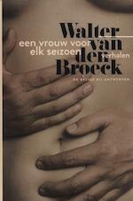 Een vrouw voor elk seizoen - Walter van den Broeck