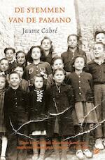 De stemmen van de Pamano - Jaume Cabré (ISBN 9789044963472)