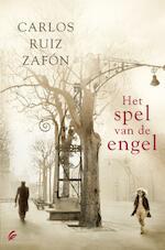 Het spel van de engel - Carlos Ruiz Zafón (ISBN 9789044970043)