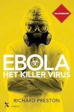Ebola, het killervirus - Richard Preston (ISBN 9789401603225)
