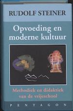 Opvoeding en moderne kultuur - Rudolf Steiner (ISBN 9789072052735)