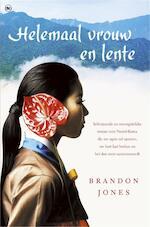 Helemaal vrouw en lente - Brandon Jones (ISBN 9789044338065)