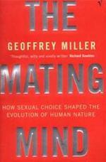 The mating mind - Geoffrey Miller (ISBN 9780099288244)