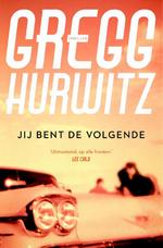 Jij bent de volgende - Gregg Hurwitz (ISBN 9789044968484)