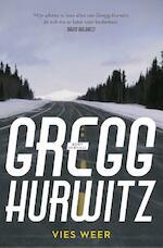 Vies weer - Gregg Hurwitz (ISBN 9789044974010)