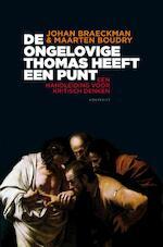 De ongelovige Thomas heeft een punt - Johan Braeckman (ISBN 9789089243997)