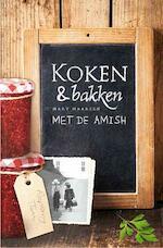 Koken en bakken met de Amish - Mary Maarsen (ISBN 9789033617645)