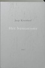 Het humanisme - Jaap Kruithof (ISBN 9789064452277)