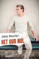 Het uur nul - Dirk Bracke (ISBN 9789059086579)