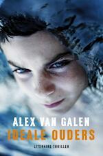 Ideale ouders - Alex van Galen (ISBN 9789044964707)