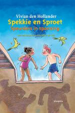 Spekkie en Sproet, speurders in spanning - Vivian den Hollander (ISBN 9789021665535)