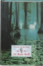 De rode wolf - Simone van der Vlugt (ISBN 9789047701439)