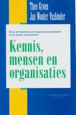 Kennis, mensen en organisaties - Theo Groen, J.W. Vasbinder (ISBN 9789076542010)