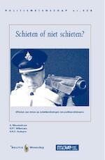 Schieten of niet schieten ? - A. Nieuwenhuys, G.P.T. Willemsen, Gerard P.T. Willemsen, R.R.D. Oudejans (ISBN 9789035246362)