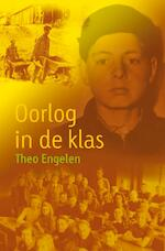 Oorlog in de klas - Theo Engelen (ISBN 9789025862497)