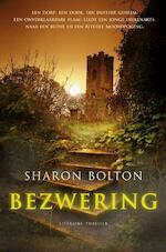 Bezwering - Sharon Bolton (ISBN 9789044962017)
