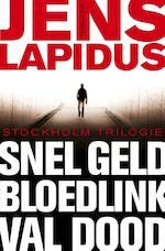 De Stockholm-trilogie / Snel geld Bloedlink Val dood - Jens Lapidus (ISBN 9789044969962)