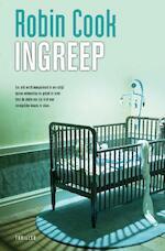 Ingreep - Robin Cook (ISBN 9789044960860)