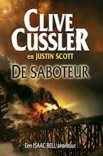 De saboteur - Clive Cussler, Justin Scott (ISBN 9789044334975)